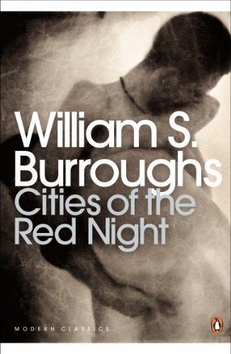 Cities of the Red Night By William S. Burroughs