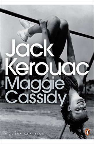 Maggie Cassidy (Penguin Modern Classics) By Jack Kerouac
