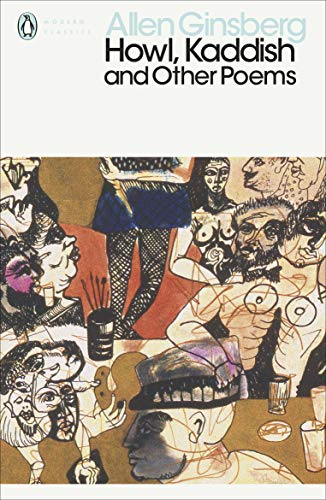 Howl, Kaddish and Other Poems (Penguin Modern Classics) By Allen Ginsberg