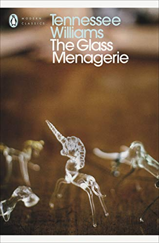 The Glass Menagerie (Penguin Modern Classics) By Tennessee Williams
