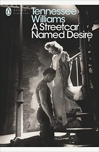 A Streetcar Named Desire (Modern Classics (Penguin))(Play edition) By Tennessee Williams