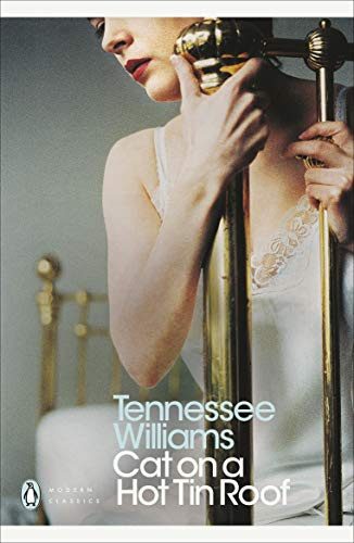 Cat on a Hot Tin Roof (Penguin Modern Classics) By Tennessee Williams