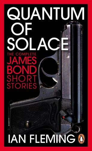 Quantum of Solace (A format) By Ian Fleming