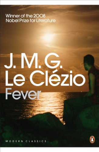 Fever By J. M. G. Le Clezio