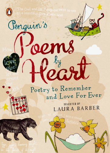 Penguin's Poems by Heart By Edited by Laura Barber