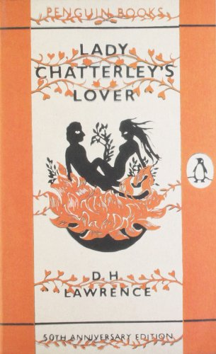 Lady Chatterley's Lover: 50th Anniversary Edition By D. H. Lawrence