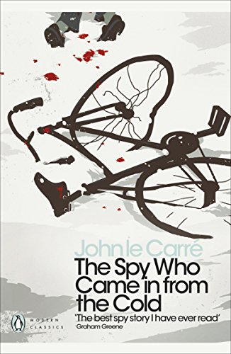 The Spy Who Came in from the Cold (Penguin Modern Classics) By John Le Carre