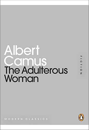 The Adulterous Woman by Albert Camus