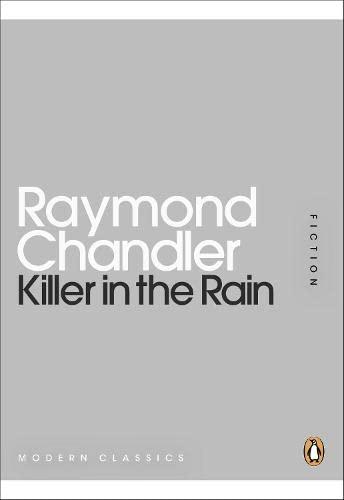 Killer in the Rain By Raymond Chandler