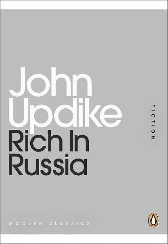 Rich in Russia By John Updike