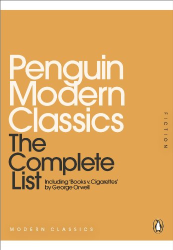 Penguin Modern Classics: The Complete List By None