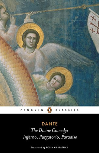 The Divine Comedy: Inferno, Purgatorio, Paradiso (Penguin Classics) By Translated by Robin Kirkpatrick