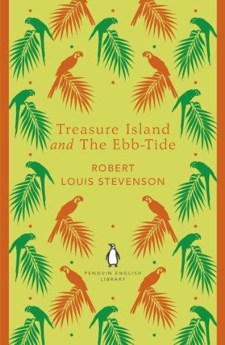 Treasure Island and The Ebb-Tide By Robert Louis Stevenson