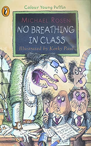 No Breathing in Class (Colour Young Puffin) By Michael Rosen
