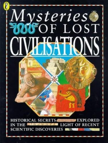 Lost Civilisations By Anne Millard