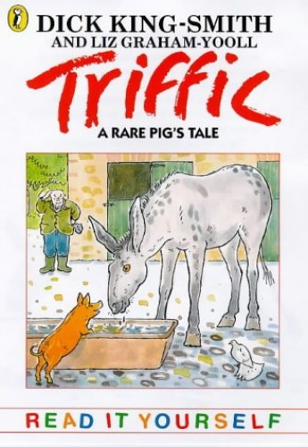 Triffic By Dick King-Smith