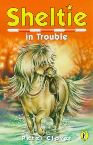 Sheltie in Trouble By Peter Clover