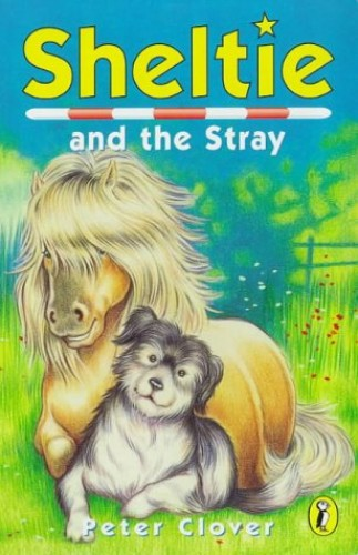 Sheltie And the Stray By Peter Clover