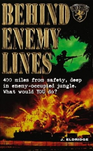 Behind Enemy Lines By J. Eldridge
