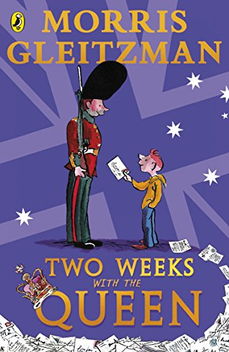 Two Weeks with the Queen By Morris Gleitzman