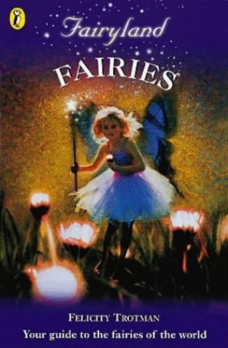 Fairyland By Felicity Trotman