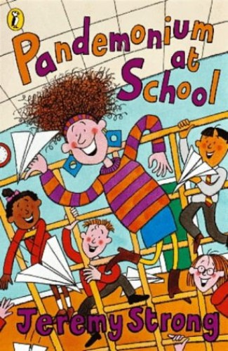 Pandemonium at School By Jeremy Strong