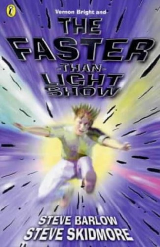 Vernon Bright And the Faster-Than-Light Show By Unknown
