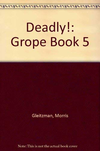 Deadly! By Morris Gleitzman