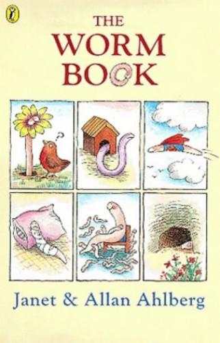 The Worm Book By Janet Ahlberg