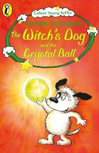 The Witch's Dog and the Crystal Ball By Frank Rodgers