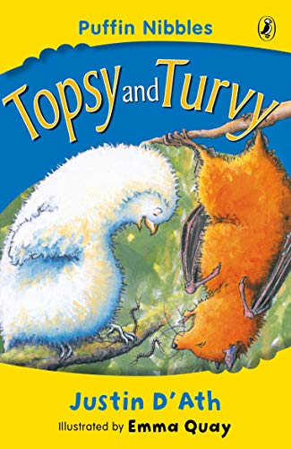 Topsy and Turvy: Puffin Nibbles By Justin D'Ath