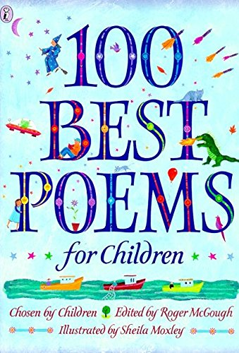100 Best Poems for Children (Puffin Poetry) Illustrated by Sheila Moxley