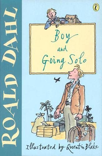 Boy: AND Going Solo by Roald Dahl
