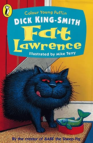 Fat Lawrence By Dick King-Smith