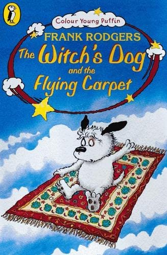 The Witch's Dog and the Flying Carpet (Colour Young Puffin) By Frank Rodgers