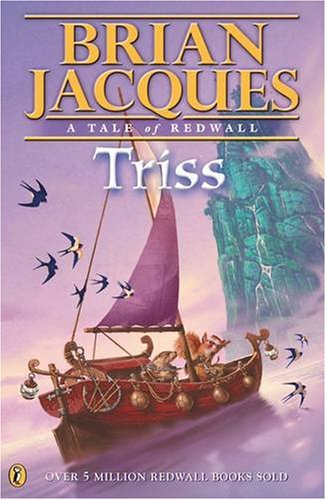 Triss: Bk. 1 (Tale of Redwall) By Brian Jacques