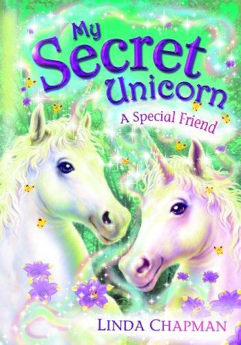 My Secret Unicorn A Special Friend By Linda Chapman