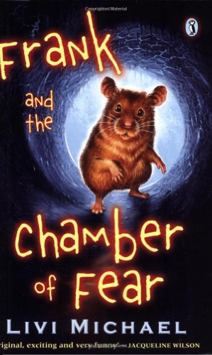 Frank and the Chamber of Fear By Livi Michael