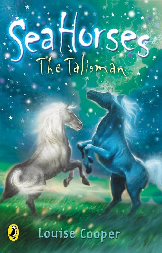 Sea Horses: The Talisman By Louise Cooper