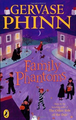 Family Phantoms By Gervase Phinn