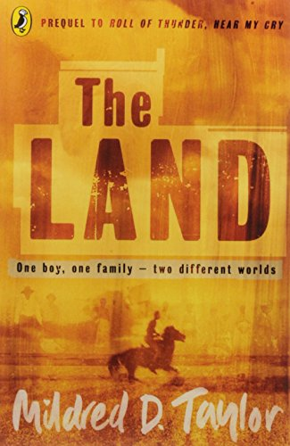 The Land (Puffin Teenage Books) By Mildred Delois Taylor