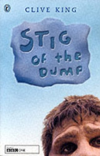 Stig of the Dump (Tie-in) By Clive King