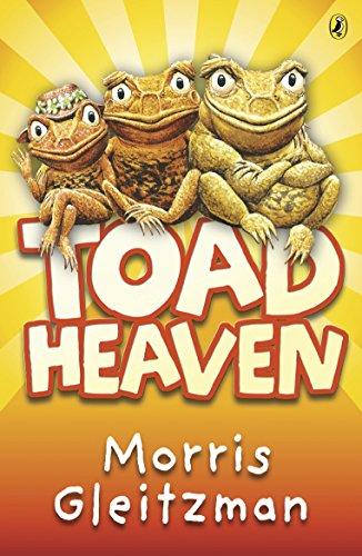 Toad Heaven By Morris Gleitzman