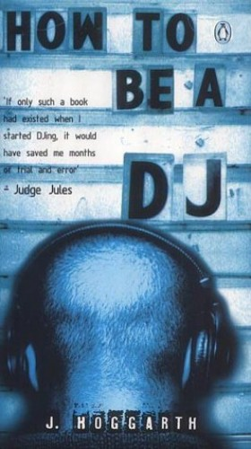 How To Be A DJ (Wicca) By Janet Hoggarth