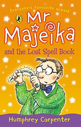 Mr Majeika and the Lost Spell Book By Humphrey Carpenter