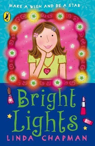 Bright Lights By Linda Chapman