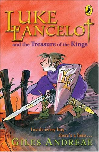 Luke Lancelot and the Treasure of the Kings By Giles Andreae