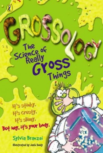 Grossology (Picture Puffin) By Sylvia Branzei