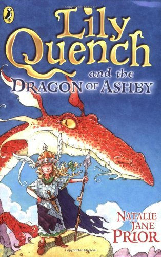 Lily Quench and the Dragon of Ashby By Natalie Jane Prior
