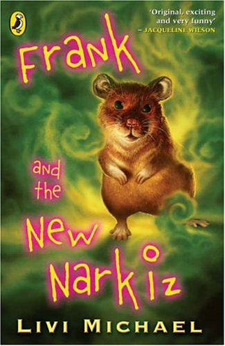 Frank and the New Narkiz By Livi Michael